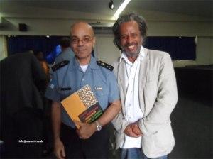 Coronel Ibis Pereira e Marcos Romão